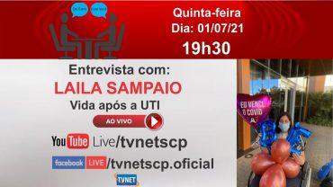 """Entrevista com """"Laila Sampaio"""""""