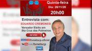 """Entrevista com o Vereador Eleito """"EDUARDO CREMONESI""""."""