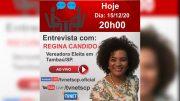 """Entrevista com """"REGINA CANDIDO""""."""